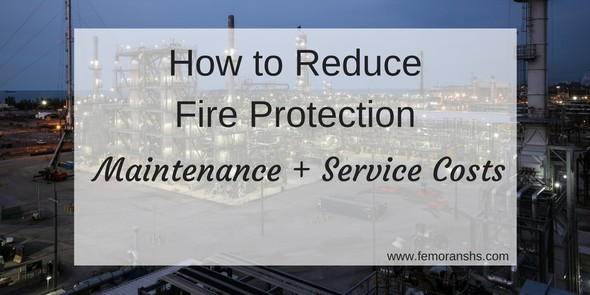 reduce fire protection and maintenance costs