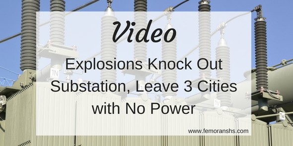 video explosions knock out transformer fire