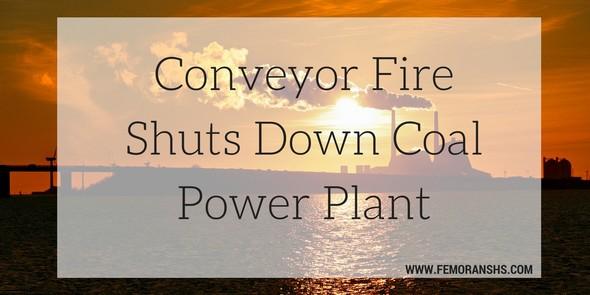 conveyor fire coal power plant