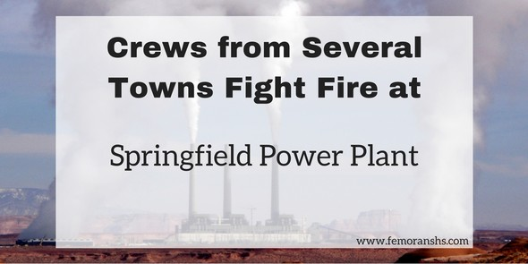 Crews from several towns fight fire at Springfield power plant