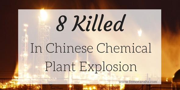 8 Killed Chemical Plant Explosion