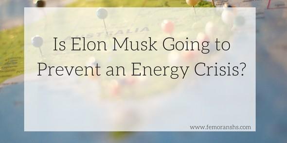 Energy Crisis, Elon Musk, Tesla Batteries