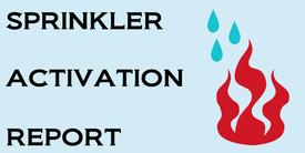 sprinkler activation report
