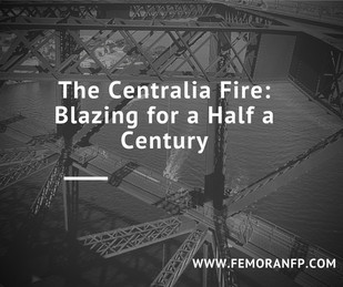 Centralia Fire:  Burning for 50 Years | F.E. Moran Fire Protection