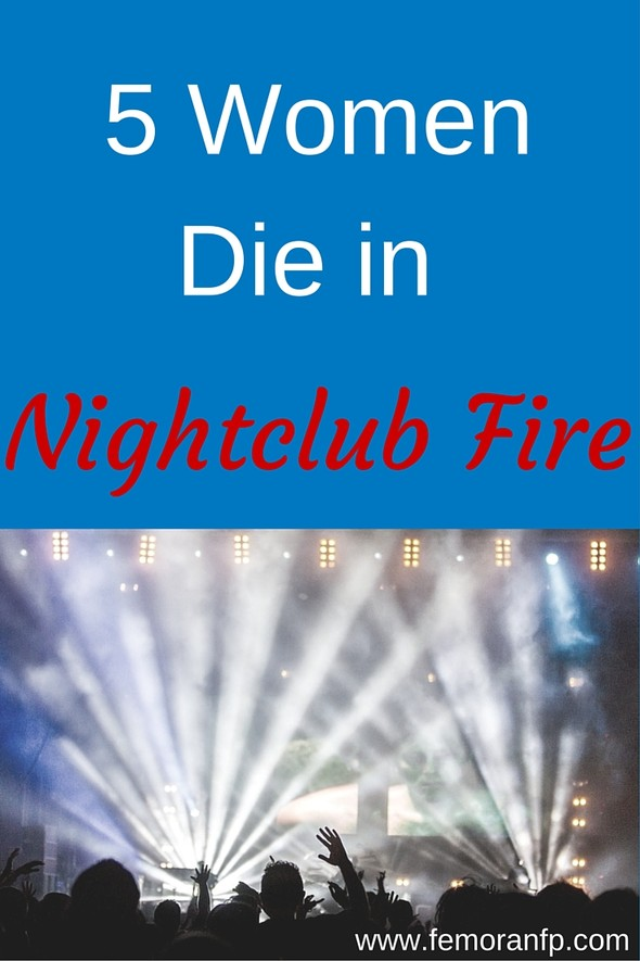 5 Women Die in Nightclub Fire | F.E. Moran Fire Protection | Keywords:  nightclub, fire protection, fire sprinklers
