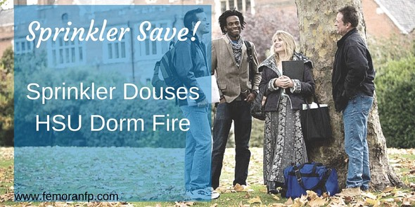 Sprinkler Save:  Sprinkler Dorm Fire Extinguished with Fire Sprinklers | F.E. Moran Special Hazard Systems