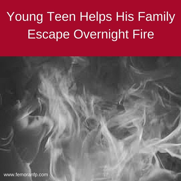 Young Teen Helps His Family Escape Overnight Fire | The Moran Group