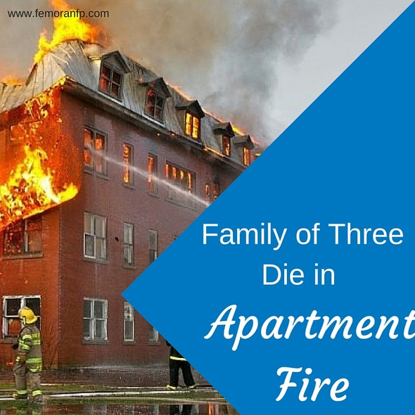Family of Three Die in Apartment Fire | F.E. Moran Fire Protection