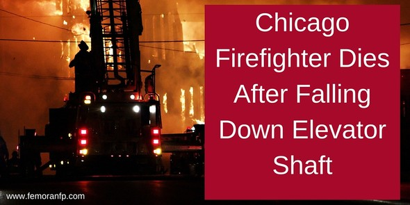 Chicago Firefighter Dies After Falling into Elevator Shaft | F.E. Moran Fire Protection