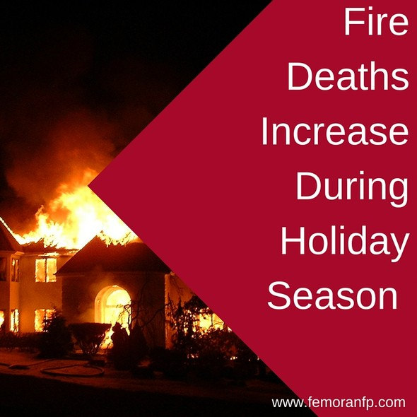 Fire Deaths Increase During Holiday Season | F.E. Moran Fire Protection
