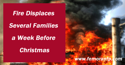 Fire Displaces Families a Week Before Christmas | F.E. Moran Fire Protection