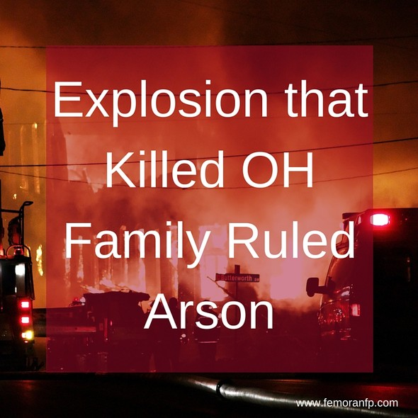 Explosion that Killed Family Ruled Arson