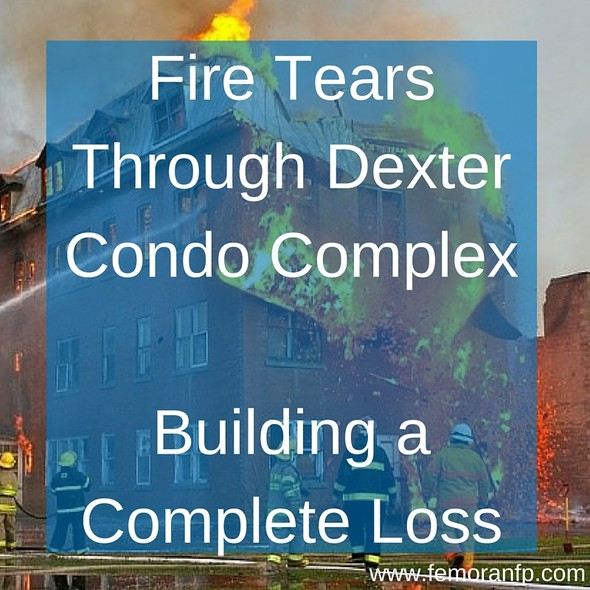Fire Tears Through Dexter Condo Complex