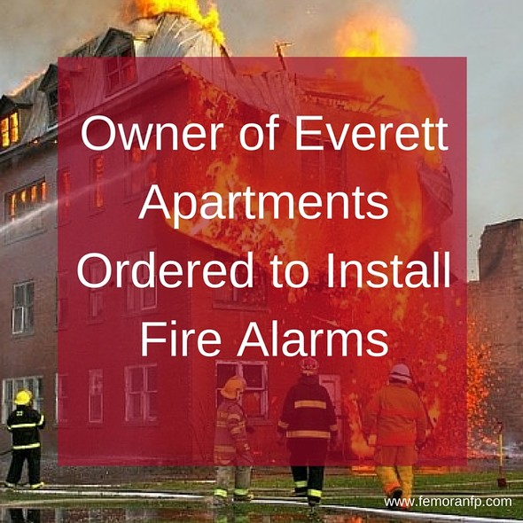Owner of Everett Apartments Ordered to Install Fire Alarms