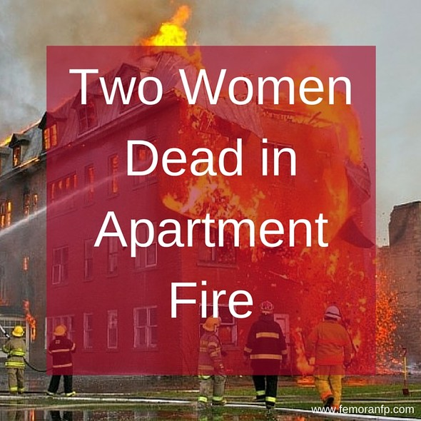 Two Women Dead in Apartment Fire