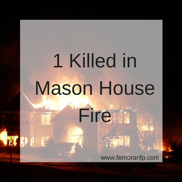 1 Killed in Mason House Fire | F.E. Moran Fire Protection