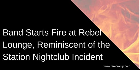 Bands Starts Fire at Nightclub | F.E. Moran Fire Protection