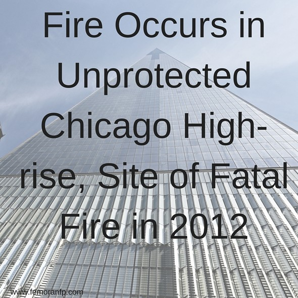 Fire in Chicago High-rise | F.E. Moran Fire Protection