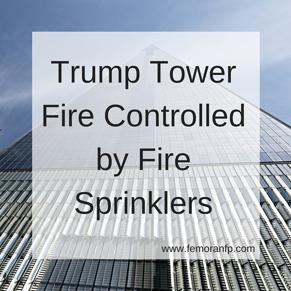 Trump Tower Fire Controlled by Fire Sprinklers