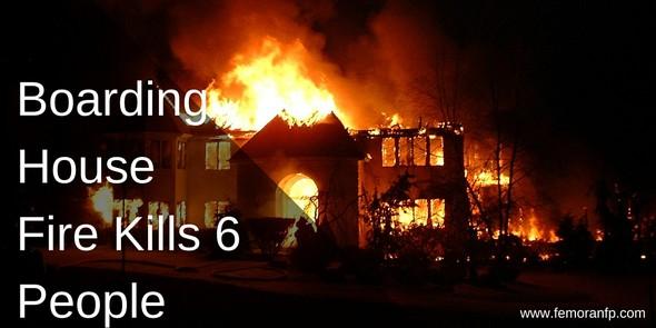 Boarding House Fire Kills Six People | F.E. Moran Fire Protection