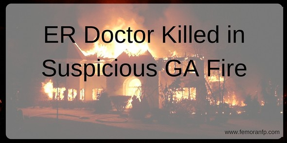 ER Doctor Killed in GA House Fire