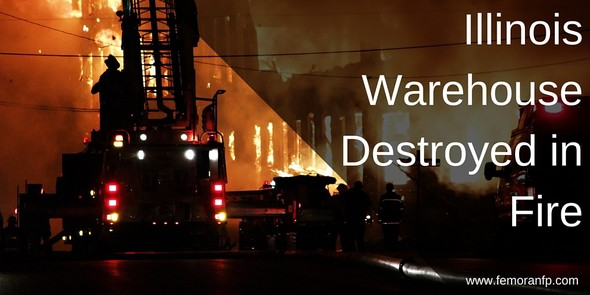 Illinois Warehouse Fire | F.E. Moran Fire Protection