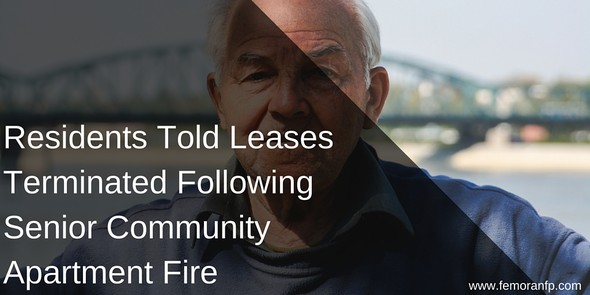 Residents Told Leases Terminated Following Senior Community Apartment Fire