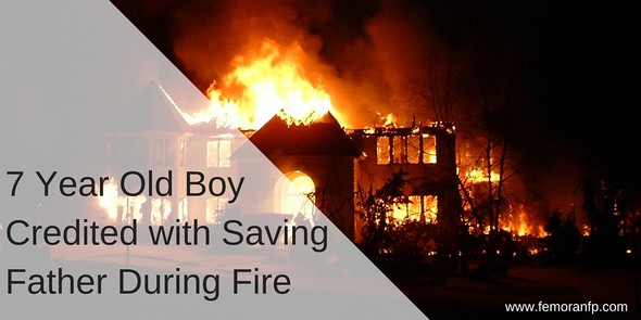 7 Year Old Boy Credited with Saving Father from Fire