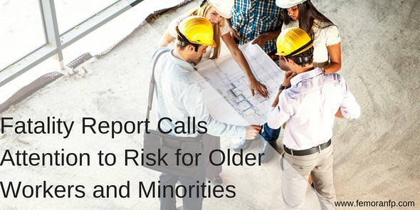 Fatality Report shows older workers, minorities at greater risk for occupational injuries