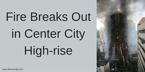 Fire Breaks Out in Center City High-rise