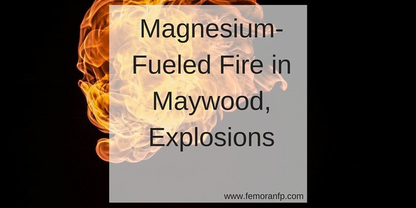 Magnesium-Fueled Fire in Maywood