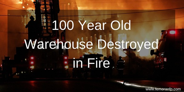 100 year old warehouse fire