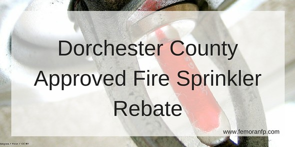 Dorchester County fire sprinkler rebate