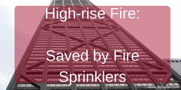 High-rise fire saved by fire sprinklers
