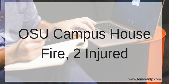 OSU Campus House Fire, 2 Injured