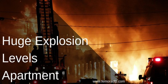Huge Explosion Levels Apartment Complex