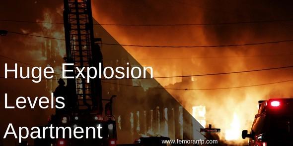 Huge Explosion Levels Apartment Complex