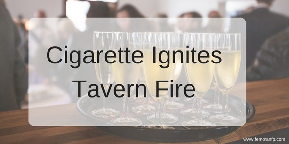 Cigarette Ignites Tavern Fire