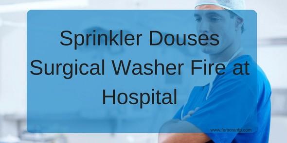 Sprinkler Douses fire at hospital