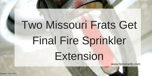Two Missouri Frats Get Final Fire Sprinkler Extension | F.E. Moran Fire Protection
