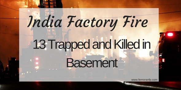 India Factory Fire