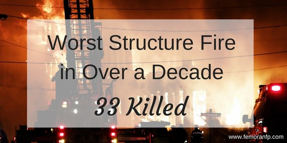 Worst Structure Fire in a Decade