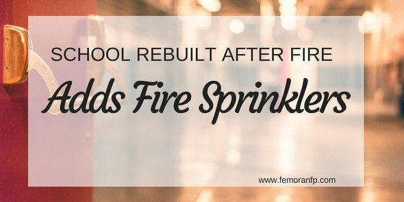 fire sprinklers added to school