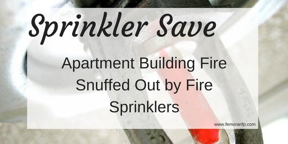Sprinkler Save:  Apartment Building Fire