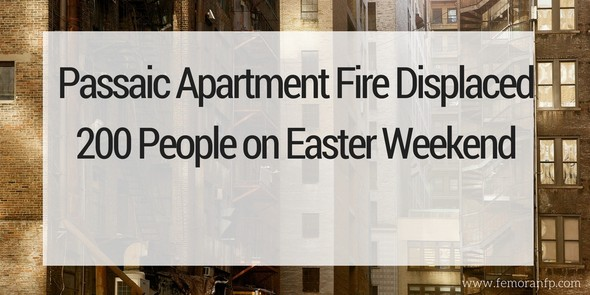 Passaic Apartment Fire Displaces 200 on Easter Weekend