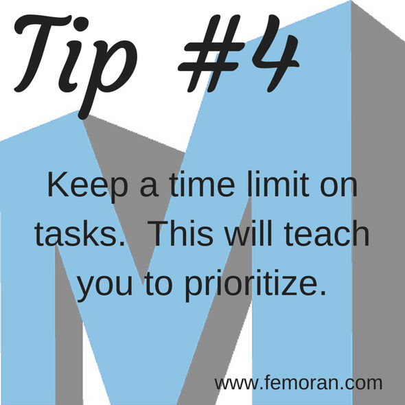 Keep a time limit on tasks | F.E. Moran