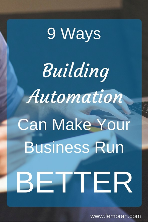 9 Ways Building Automation Can Make Your Business Run Better | F.E. Moran