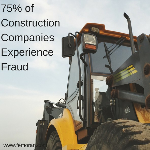 75% of Construction Companies Experience Fraud | F.E. Moran Fire Protection