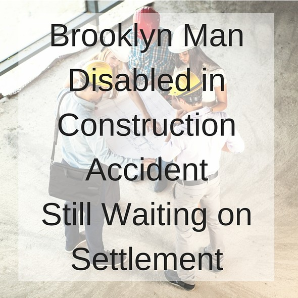 Brooklyn Man Disabled in Construction Accident | The Moran Group