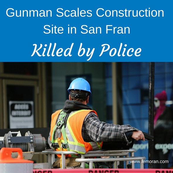 Gunman Scales Construction Site | The Moran Group
